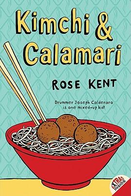 Kimchi & Calamari By Kent, Rose
