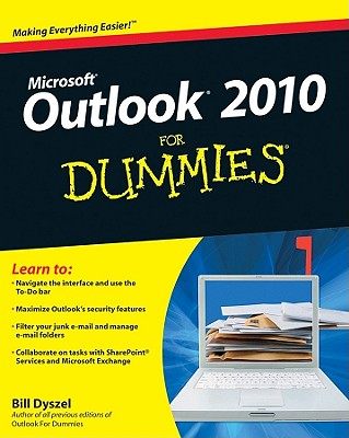 Outlook 2010 for Dummies By Dyszel, Bill